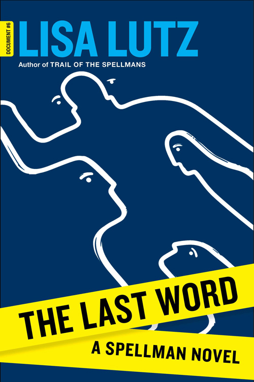 The Last Word - by Lisa Lutz
