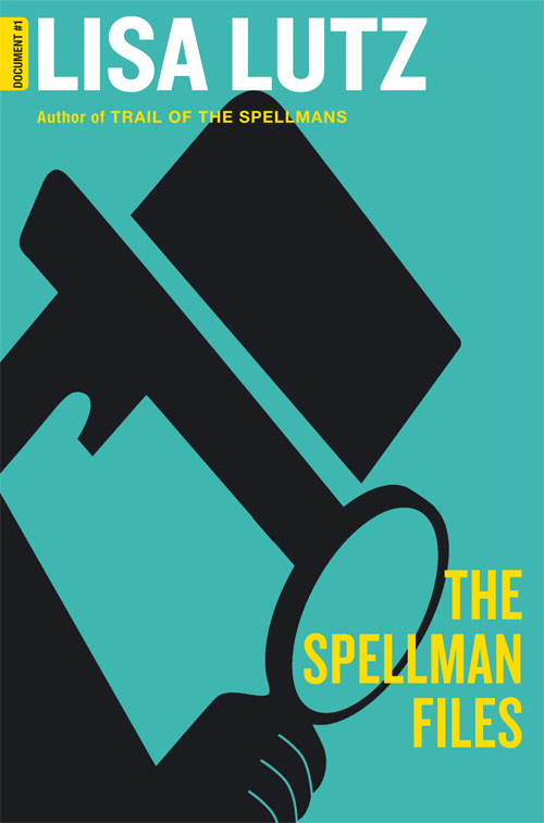The Spellman Files - by Lisa Lutz
